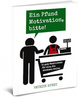 Ein Pfund Motivation, bitte!